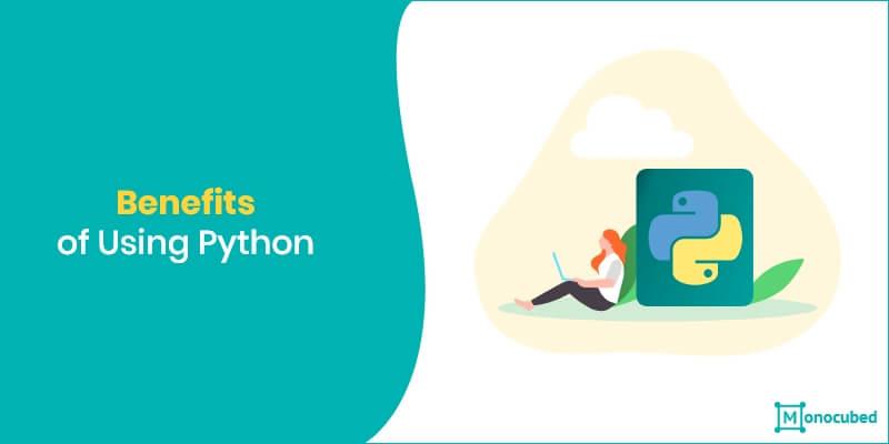 Benefits of Using Python