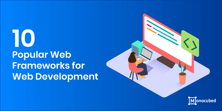 10 most popular web frameworks for development in 2020
