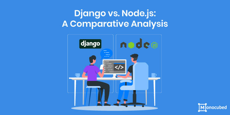 Comparitive analysis between Django and Node.JS