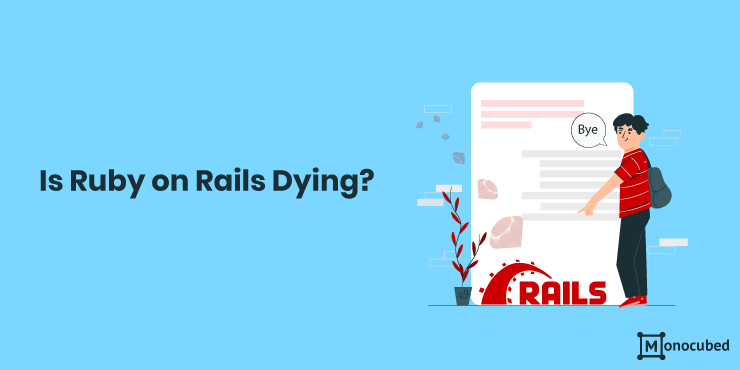 Is Ruby on Rails Dying?