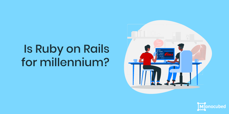 Is Ruby on Rails for Millennium