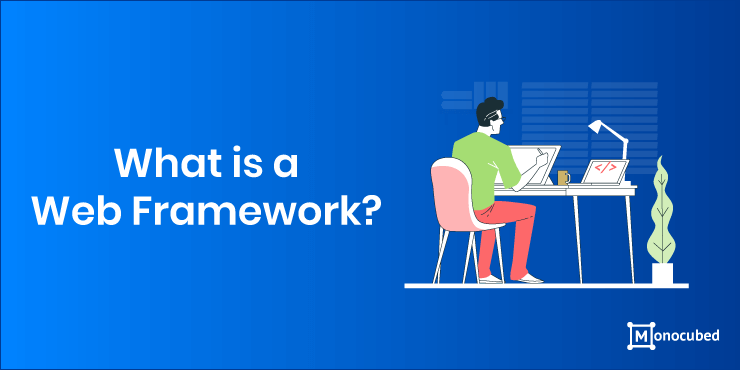What is web application framework?