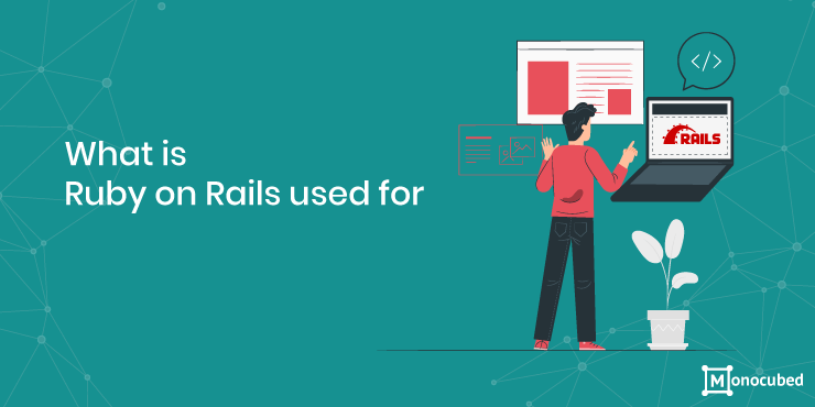 what is ruby on rails used for?
