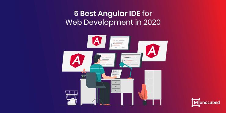 Best Angular IDE for Web Development