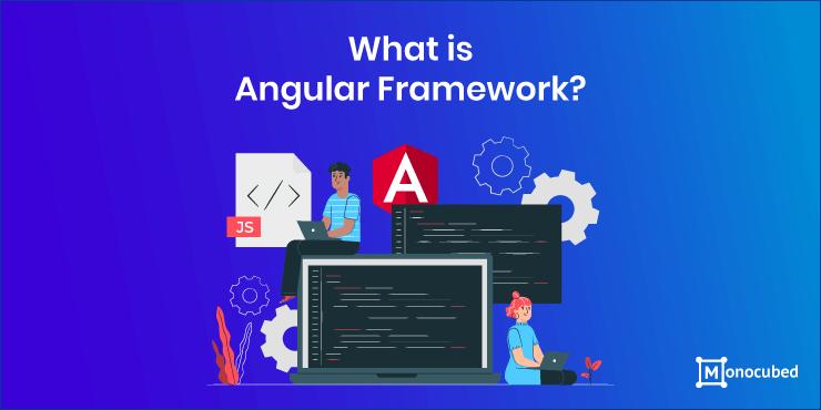 what is angular web framework?