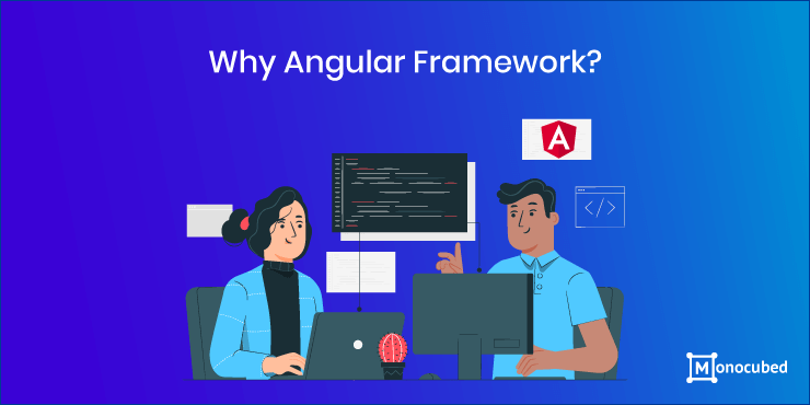 why use angular web framework? 10 thing to keep in mind