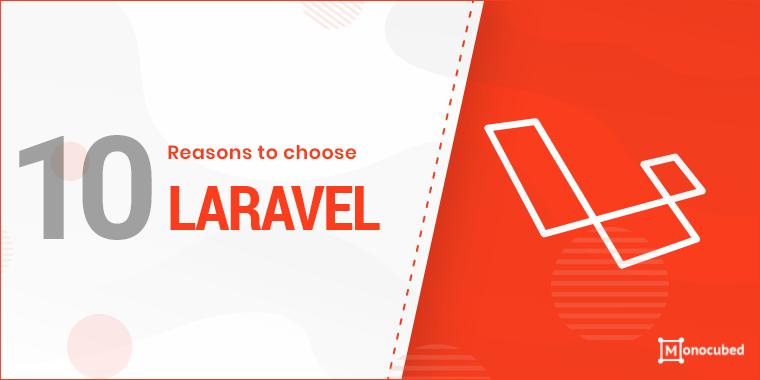 10 reasons to use laravel framework?