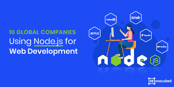 Top 10 Companies Using Node.js for Web Development