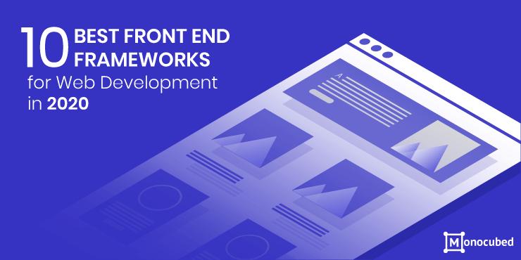 Best Front end Frameworks for Web Development