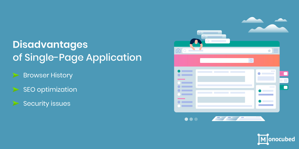 Disadvantages of Single Page Application
