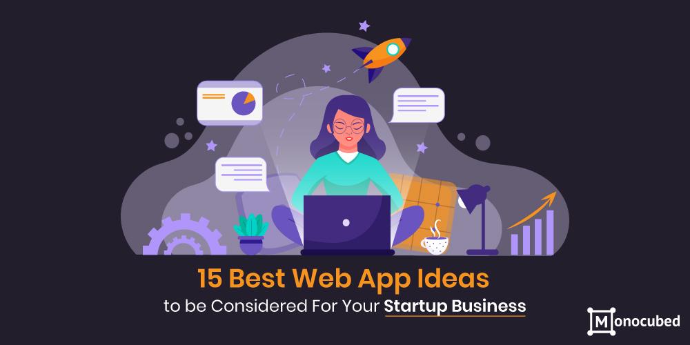 Best Web App Ideas For Startups