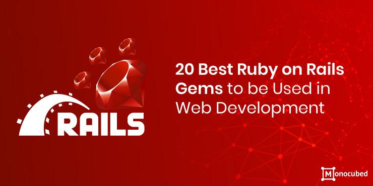 Best Ruby on Rails Gems for Web Development