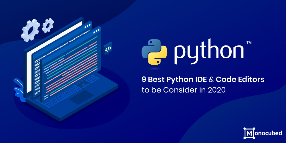 Best Python IDE & Code Editors for Web Development