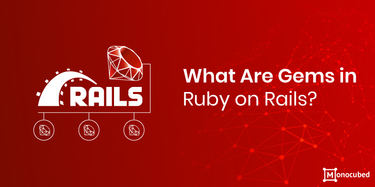 What Are Gems in Ruby on Rails
