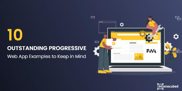10 best progressive web app examples