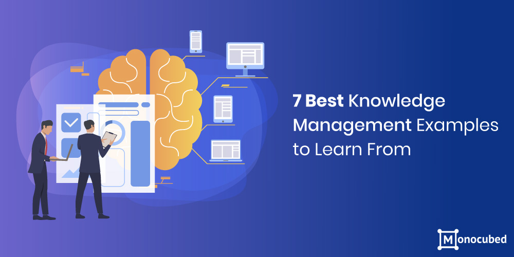 Best Knowledge Management Examples to Consider