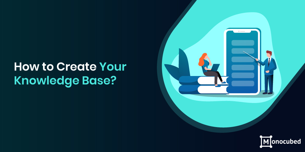 How to Create Your Knowledge Base?