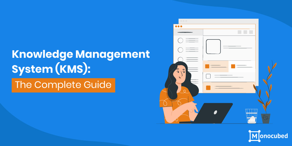 Complete guide on Knowledge Management System