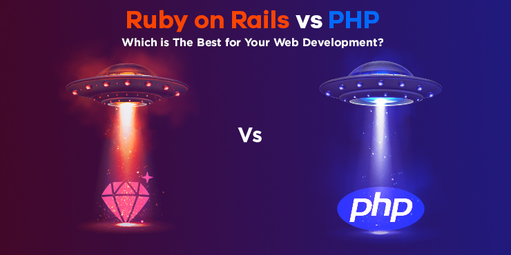Ruby on Rails vs PHP - Which is Best for Web Development?