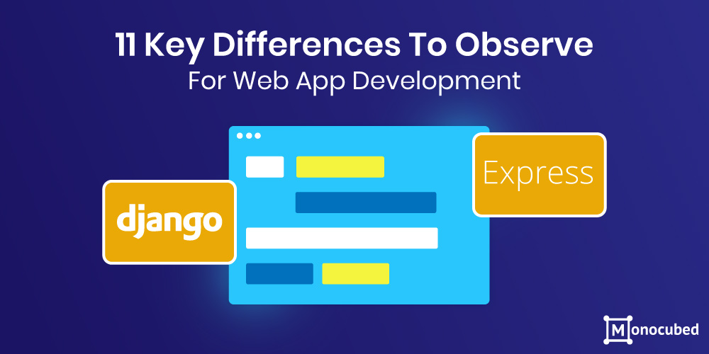 Django vs Express - 11 key differences
