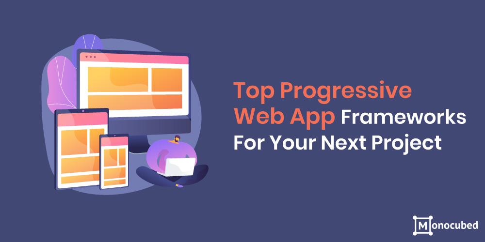 Best progressive web app frameworks