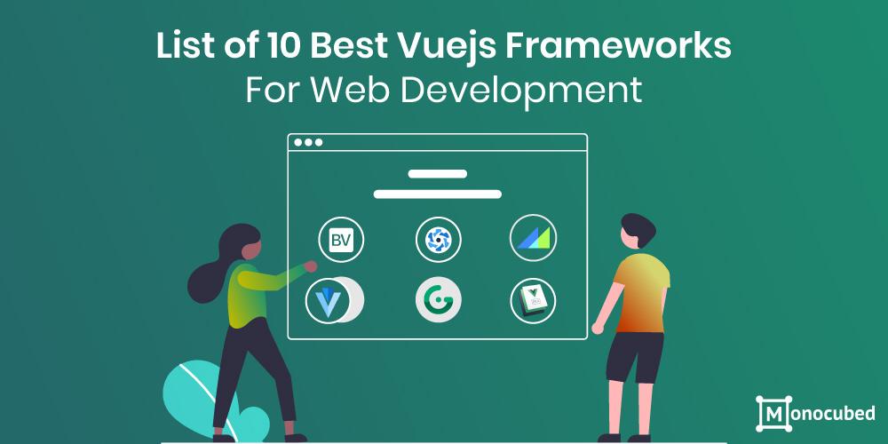 top 10 vuejs frameworks