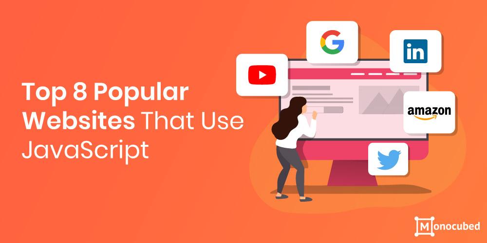 Popular websites that use javascript