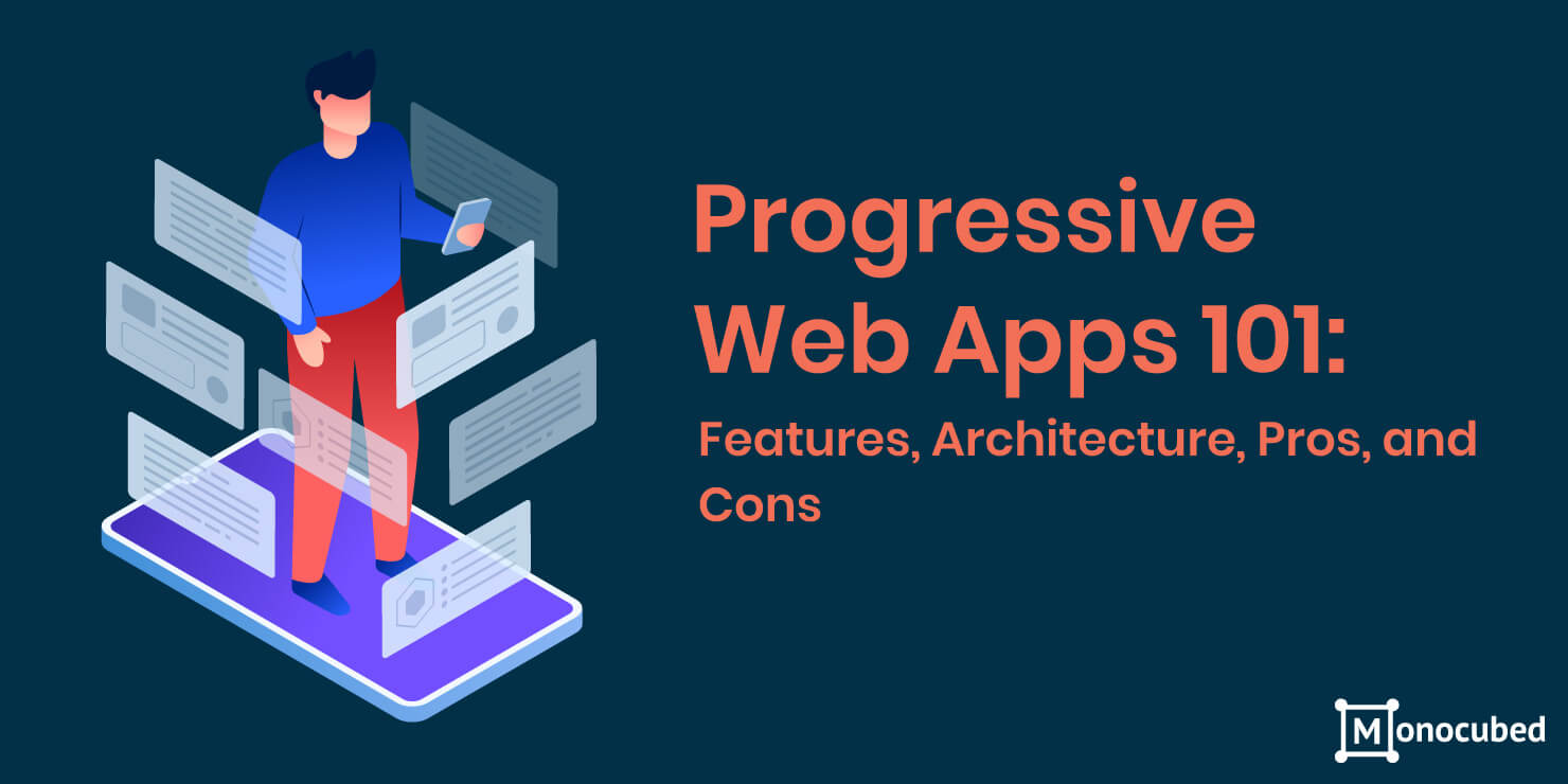 Progressive Web Apps - features, pros and cons