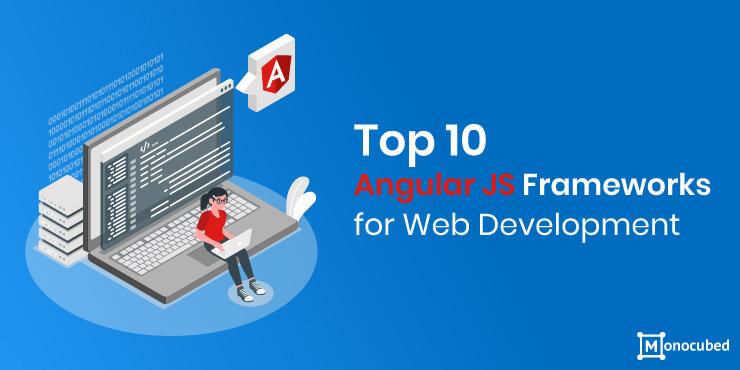 Top AngularJS Frameworks