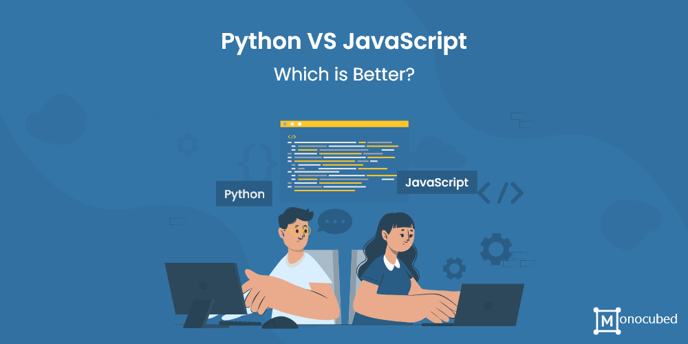 python or javascript - which is better