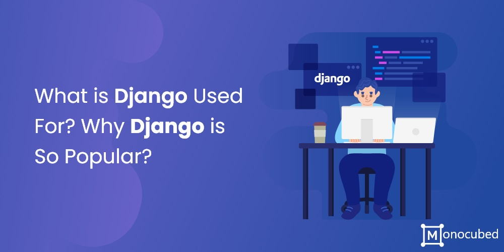 what is django used for?