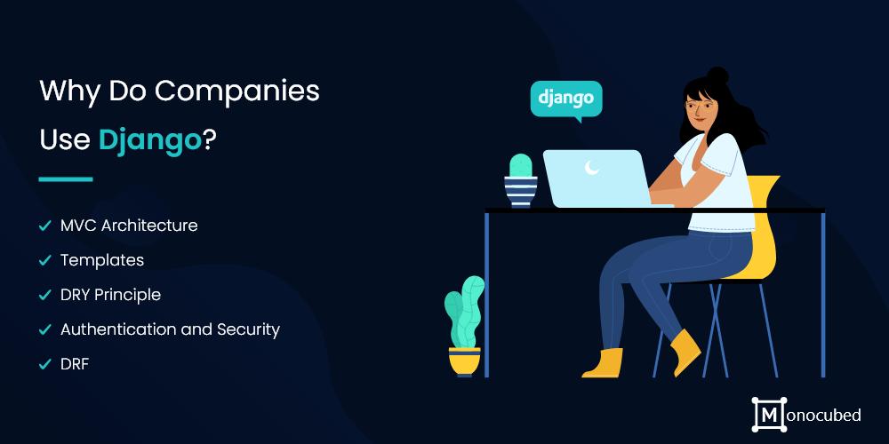 why do companies use django?
