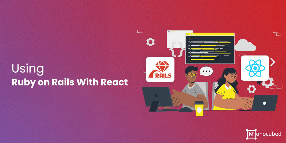 Using Ruby on Rails With React