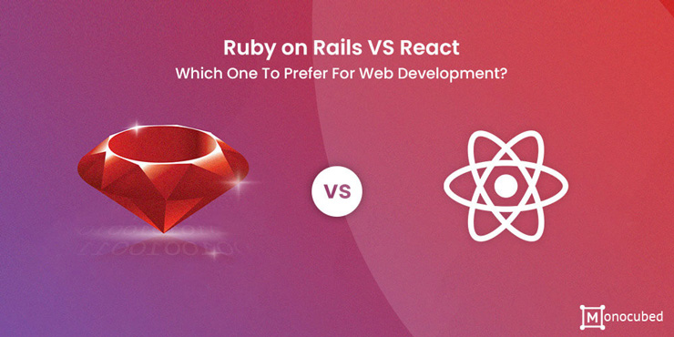 Ruby on Rails VS React