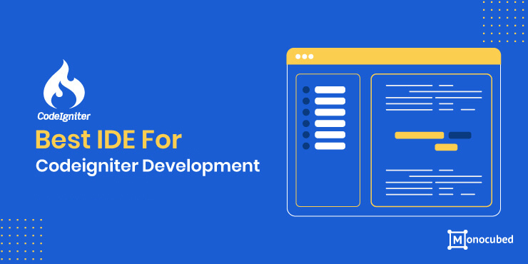 Best IDE For Codeigniter Development