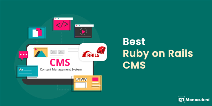 Best Ruby on Rails CMS for Web Development