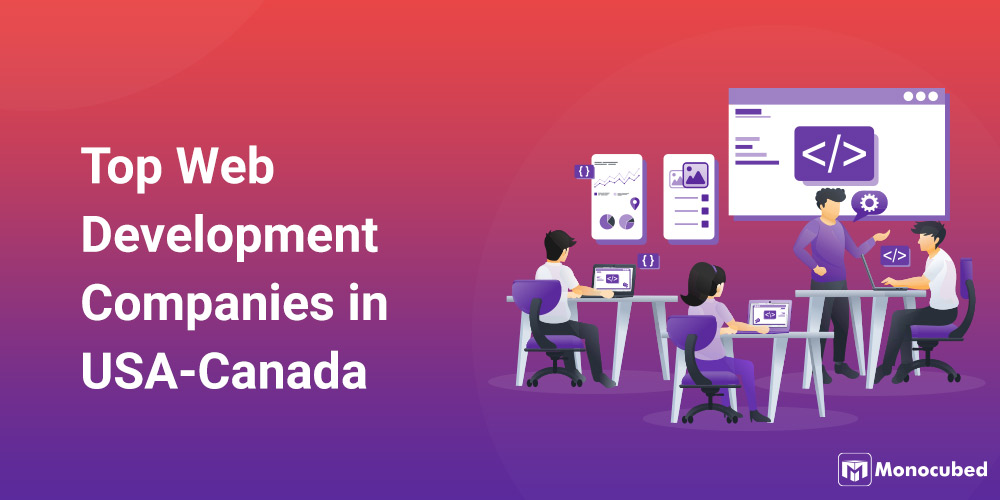 Top Web Development Companies in USA and Canada